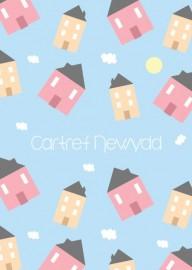 Cartref Newydd - Awyr / New Home - Sky