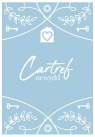 Cartref Newydd - Glas / New Home - Blue