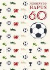 60 B - Pel-droed / 60 M - Football