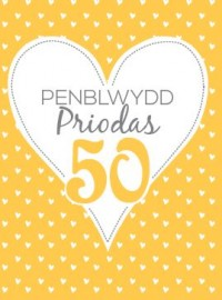 Penbl Priodas Aur - 50 / Anniv - Gold - 50