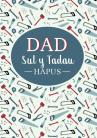 Sul y Tadau - Dad / Father's Day - Dad (DIY)